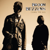 Broom Bezzums - Under the Rug