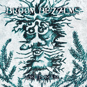 Broom Bezzums - Winterman