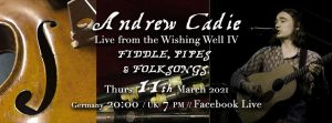 Andrew Cadie - Live From the Wishing Well IV
